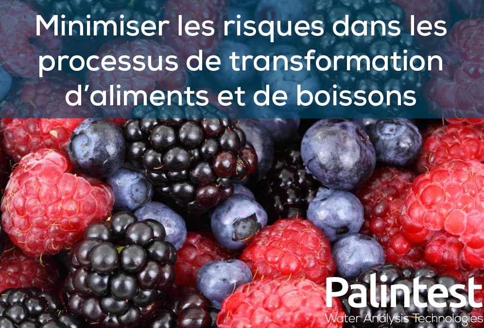Minimiser les risques dans les processus de transformation d'aliments et de boissons